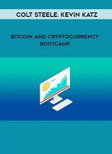 Colt Steele, Kevin Katz – Bitcoin and Cryptocurrency Bootcamp