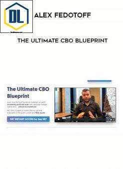 the dl course The DL Course 4 Alex Fedotoff The Ultimate CBO Blueprint 247x339