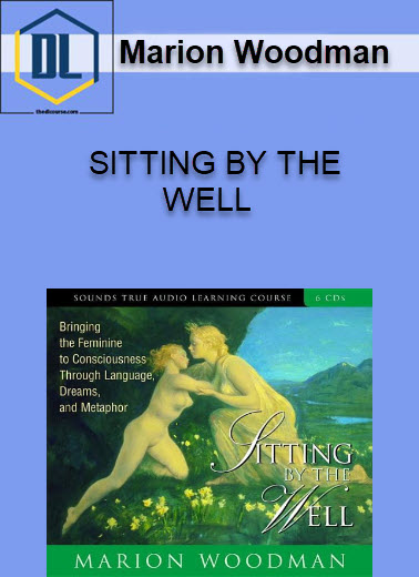 SITTING BY THE WELL