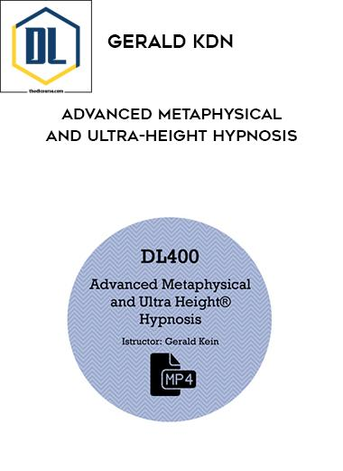 Gerald Kdn – Advanced Metaphysical and Ultra-Height Hypnosis