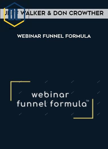 Jeff Walker & Don Crowther – Webinar Funnel Formula