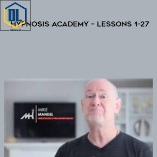Mike Mandel – Hypnosis Academy – Lessons 1-27
