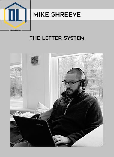Mike Shreeve – The Letter System