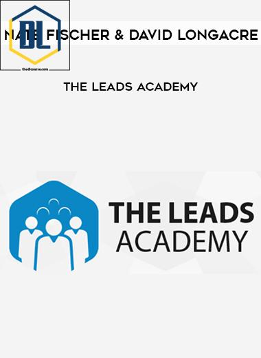Nate Fischer and David Longacre – The Leads Academy