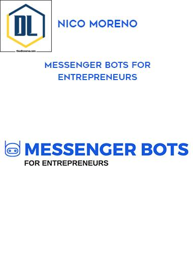 Nico Moreno – Messenger Bots For Entrepreneurs 2019