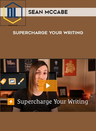 Sean McCabe – Supercharge Your Writing