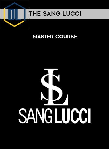 The Sang Lucci – Master Course