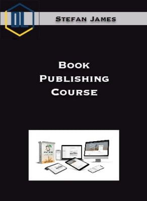 Stefan James – Book Publishing Course