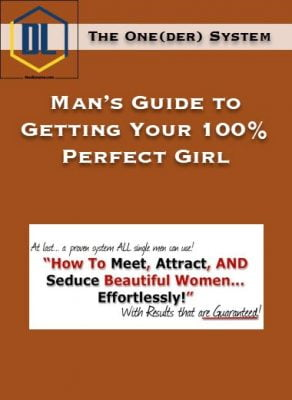 The One(der) System – Man's Guide to Getting Your 100% Perfect Girl