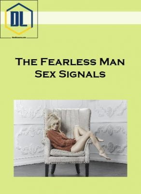 The Fearless Man – Sex Signals