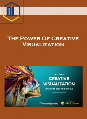 The Power Of Creative Visualization