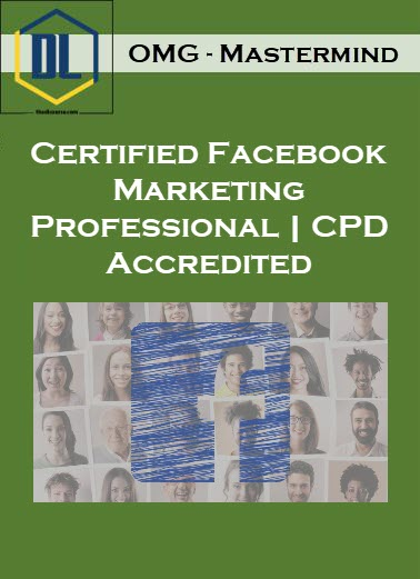 OMG - Mastermind – Certified Facebook Marketing Professional | CPD Accredited