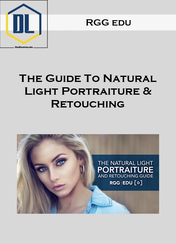 RGG edu – The Guide To Natural Light Portraiture & Retouching