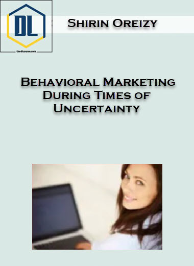 Behavioral Marketing During Times of Uncertainty