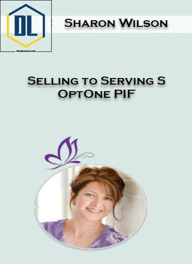 Selling to Serving S OptOne PIF