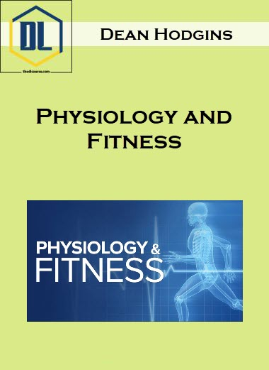 Dean Hodgins – Physiology and Fitness