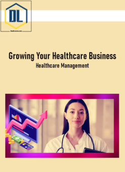 Growing Your Healthcare Business | Healthcare Management