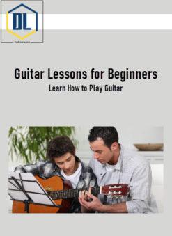 Guitar Lessons for Beginners - Learn How to Play Guitar