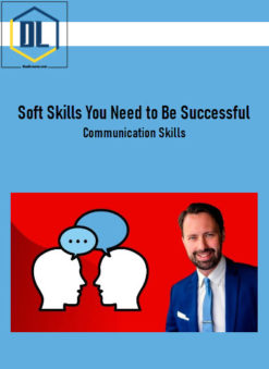 Soft Skills You Need to Be Successful | Communication Skills