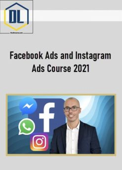 Facebook Ads and Instagram Ads Course 2021