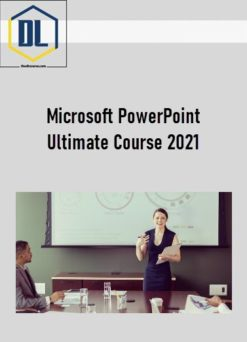 Microsoft PowerPoint Ultimate Course 2021