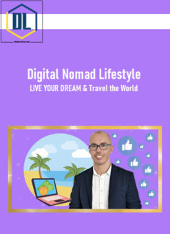 Digital Nomad Lifestyle: LIVE YOUR DREAM & Travel the World