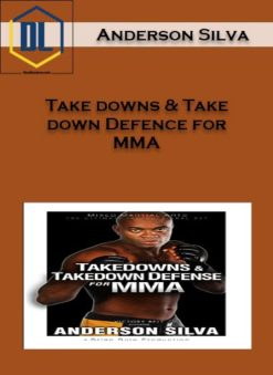 Takedowns and Takedown Defence for MMA