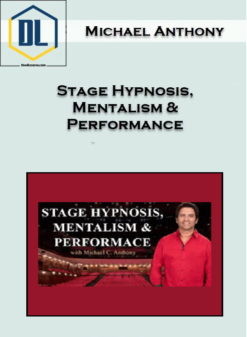 Michael Anthony – Stage Hypnosis, Mentalism & Performance