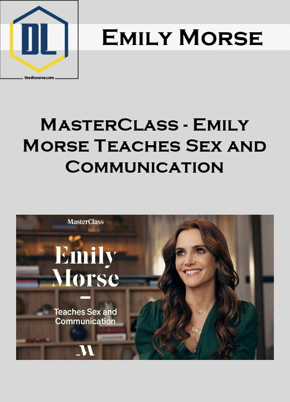 MasterClass – Emily Morse Teaches Sex and Communication