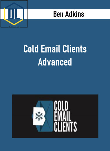 Ben Adkins – Cold Email Clients Advanced