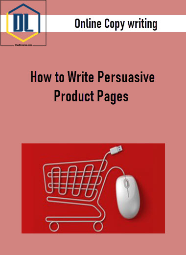 Online Copy writing – How to Write Persuasive Product Pages