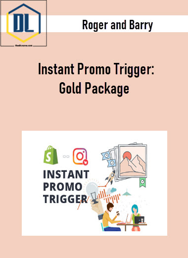 Roger and Barry – Instant Promo Trigger: Gold Package