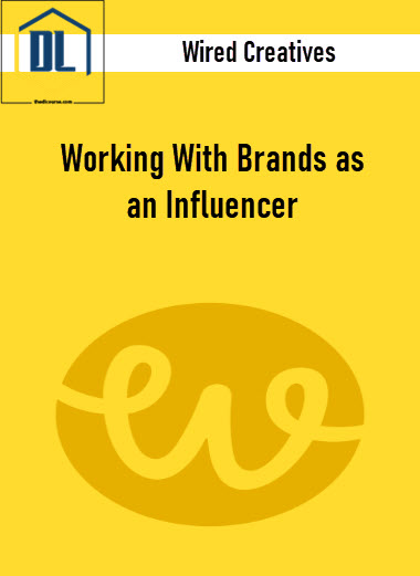 Wired Creatives – Working With Brands as an Influencer