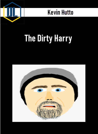 Kevin Hutto – The Dirty Harry