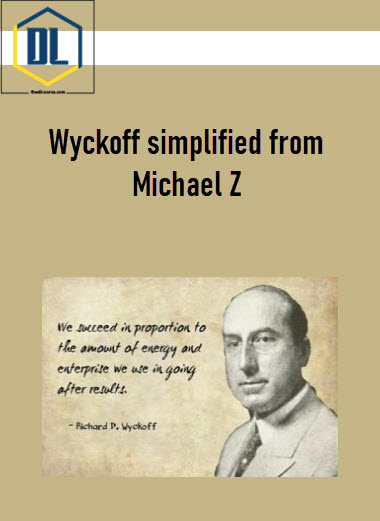 Wyckoff simplified from Michael Z