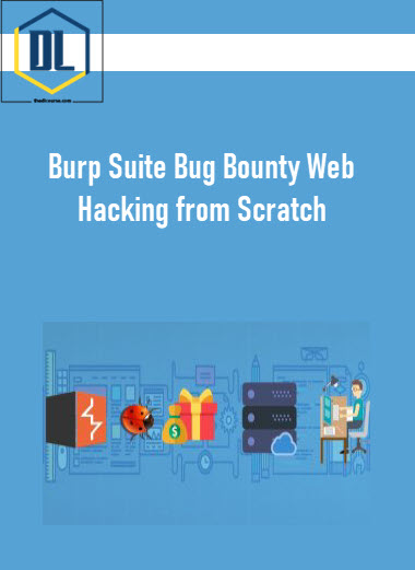 Burp Suite Bug Bounty Web Hacking from Scratch