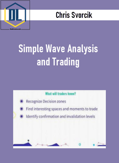 Chris Svorcik – Simple Wave Analysis and Trading